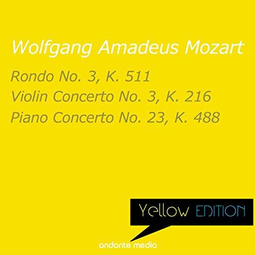 (Yellow Edition - Mozart: Rondo No. 3, K. 511 & Violin Concerto No. 3, K. 216 )