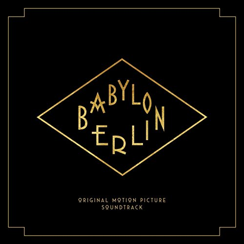 Babylon Berlin (Music from the Original TV Series) [3LP+2CD]