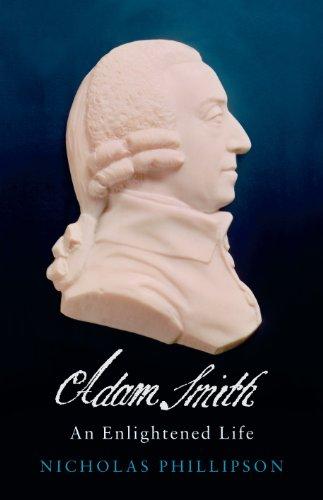 Adam Smith: An Enlightened Life