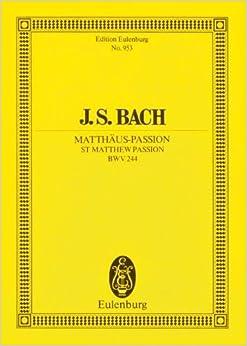 Book ST. MATTHEW PASSION BWV244 STUDY SCORE by Grischkat, Hans (1986)