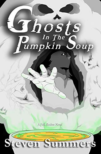 Ghosts in the Pumpkin Soup (Pumpkin Soup Trilogy Book -