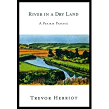 River in a dry land: A prairie passage