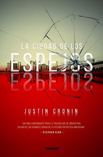 La ciudad de los espejos/ The City of Mirrors (Spanish Edition)