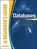 Databases A Beginner's Guide