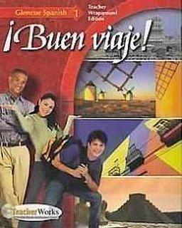 Buen Viaje! - Teachers Wraparound Edition: Level 1 (Spanish Edition)