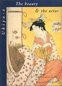 The Beauty & the Actor: Ukiyo-e Japanese Prints from the Rijksmuseum