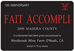 2009 Westbrook Wine Farm Vineyard and Winery Fait Accompli 10th Anniversary Red Blend 750 mL
