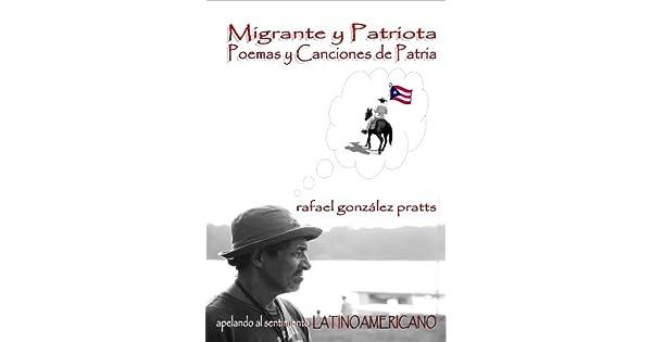 Migrante y Patriota: Poemas y Canciones de Patria