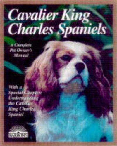 Cavalier King Charles Spaniel (Complete Pet Owner's Manuals) 1