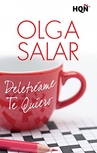 Deletréame Te quiero (HQÑ) (Spanish Edition) - Kindle edition by Olga Salar. Literature & Fiction Kindle eBooks @ Amazon.com.