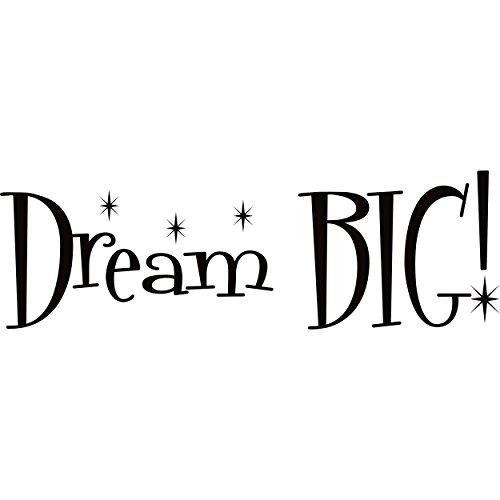 Dream BIG Vinyl lettering wall art quote
