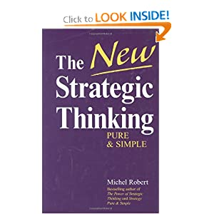 The New Strategic Thinking Michel Robert