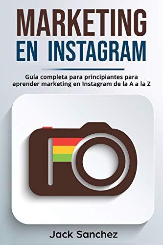 Libro : Marketing En Instagram Guía Completa Para...