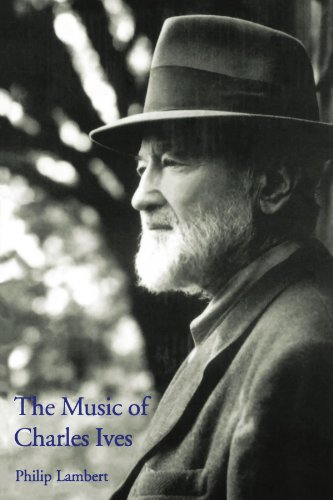 The Music of Charles Ives (Composers of the Twentieth Century -