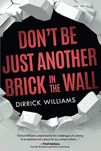Don't Be Just Another Brick in the Wall (Don T Be Another Brick In The Wall)