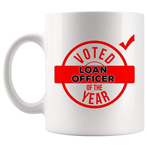 Voted Of Year Loan Officer Mug Best Coffee Cup Mugs Gift Best Ever Thanksgiving World Most | Loans Funny World Best Mortgage Loan Originators bank Gift Mom Dad