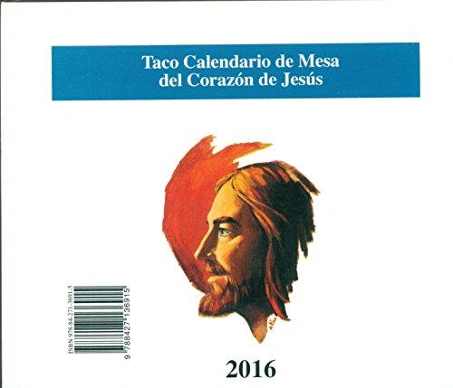 Descargar Libro Taco Mesa 2016. Corazón De Jesús Vv.aa.