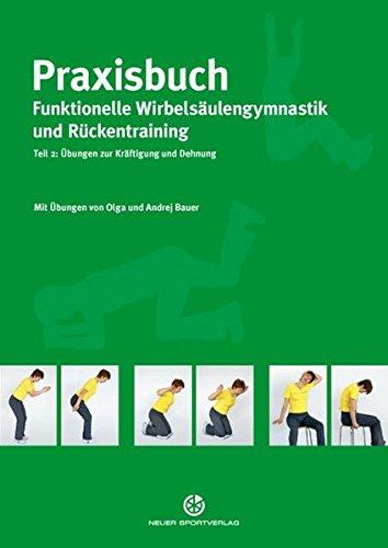praxisbuch-funktionelle-wirbelsulengymnastik-und-rckentraining-teil-2-bungen-zur-krftigung-und-dehnung