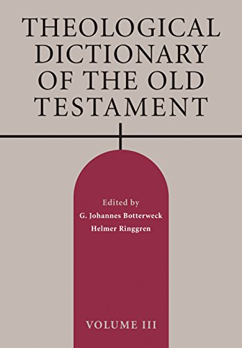 Theological Dictionary of the Old Testament, Volume III by Eerdmans