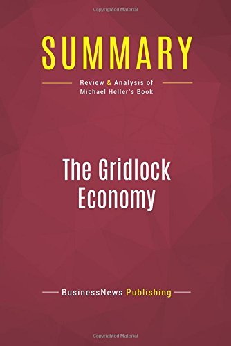 Summary: The Gridlock Economy: Review and Analysis of Michael Heller's Book