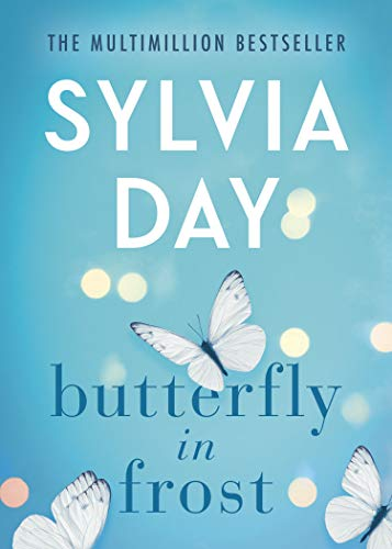 Butterfly in Frost - Sylvia Day