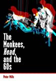 img - for The Monkees, Head, and the 60s book / textbook / text book