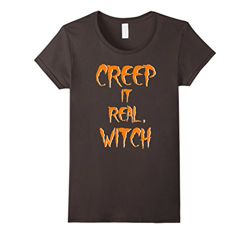 Womens Creep It Real Witch Funny Offensive Halloween Costume Shirt Medium (Offensive Halloween Costumes For Guys)