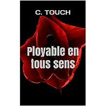 Ployable en tous sens (French Edition)