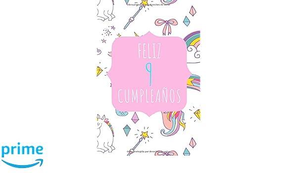 Feliz 9 Cumpleaños: Diario o Libreta para Niñas   Para ...