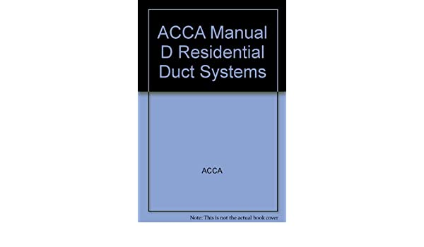 Acca Manual D 2009 Edition - Various Owner Manual Guide •