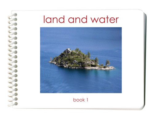 Land and Water Book 1: 10 Basic Land & Water Forms - Land And Water Forms