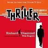 Thriller / Richard Diamond (Two Original TV Soundtracks)
