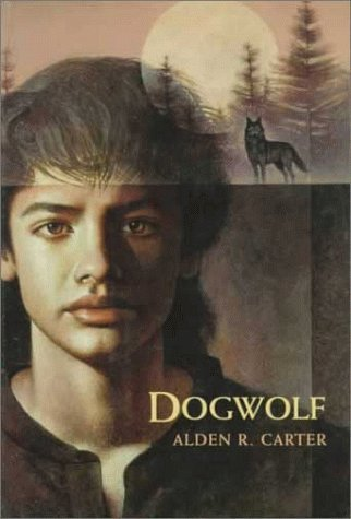 Dogwolf by Alden R. Carter (1994-11-03)