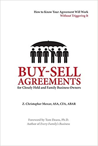 Buy sell agreements for closely held and family business owners z buy sell agreements for closely held and family business owners z christopher mercer 9780982536438 amazon books platinumwayz