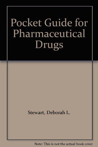 Pocket Guide for Pharmaceutical Drugs