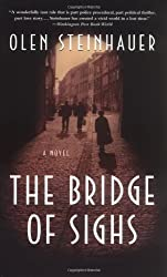 The Bridge of Sighs: A Novel (Eastern Europe Thrillers) by Steinhauer, Olen (2004) Paperback