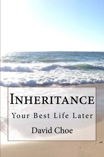 Inheritance: Your Best Life Later PDF
