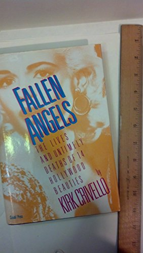 Fallen Angels: The Lives and Untimely Deaths of Fourteen Hollywood - Angeles In Los Citadel
