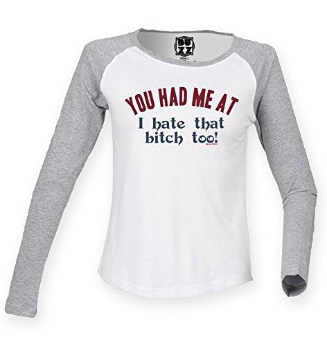 Buzz Shirts Ladies Raglan Baseball T Shirt You Had me at i Hate That Bitch Funny Womens White/Heather Grey
