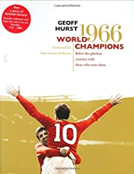 World Champions: Relive the Glorious Summer of 1966