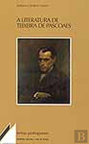 A literatura de Teixeira de Pascoaes: Romance de uma obra (Temas portugueses) (Portuguese Edition) pdf