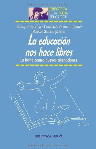 Amazon.com: La educación nos hace libres: La lucha contra ...