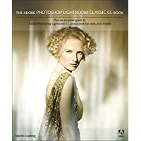 The Adobe Photoshop Lightroom Classic CC Book