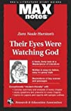 Christopher A. Hubert: Their Eyes Were Watching God (Maxnotes Literature Guides) (Paperback); 1996 Edition