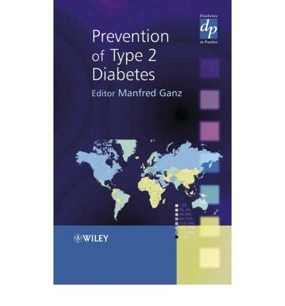 Download [(Prevention of Type 2 Diabetes)] [Author: Manfred Ganz] published on (February, 2005) pdf epub