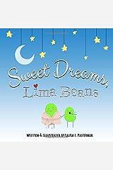 Sweet Dreams, Lima Beans (The Secret Life of Beans) Paperback