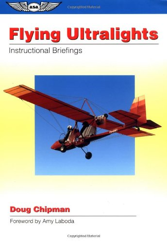 Flying Ultralights: Instructional Briefings