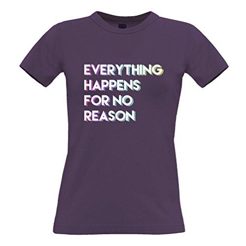 Tim and Ted Tutto accade per No Reason Nichilista Pessimist Realist T-Shirt Da Donna
