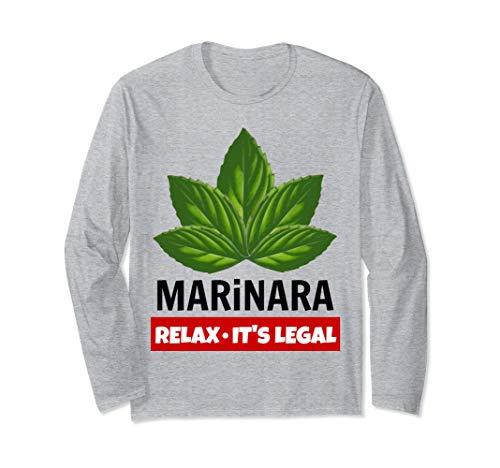 Marinara Relax It's Legal Basil Leaves Food Humor Unisex Long-Sleeve T-Shirt