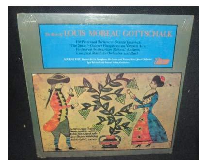 THE BEST OF LOUIS MOREAU GOTTSCHALK - vinyl lp. FOR PIANO AND ORCHESTRA: GRANDE TARANTELLE;